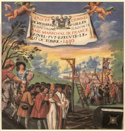 El suplicio y ajusticiamiento de Gilles de Rais, por Bouhier
